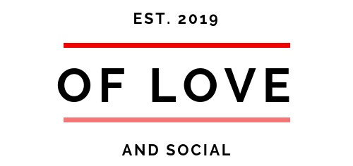 Of Love and Social