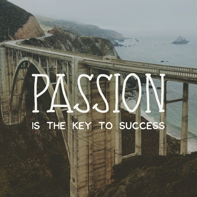 passion is the key to success.jpg