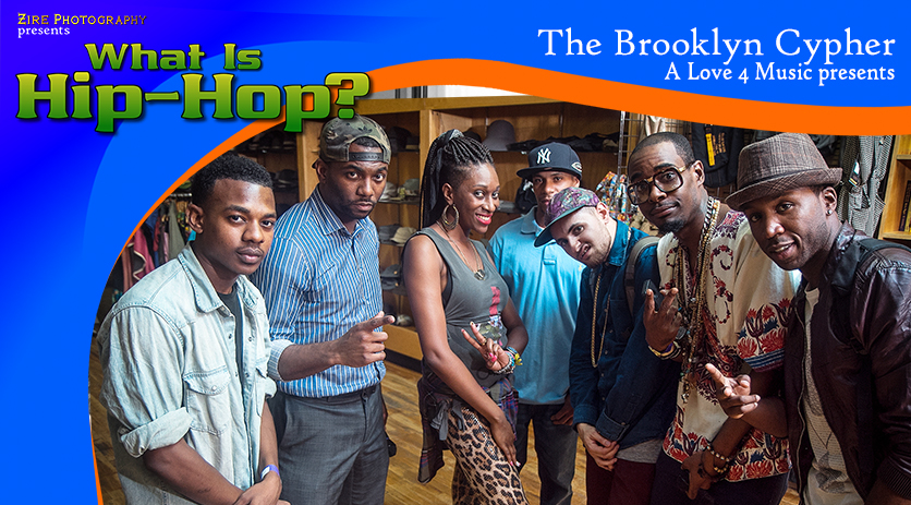 A Love 4 Music presents - The Brooklyn Cypher