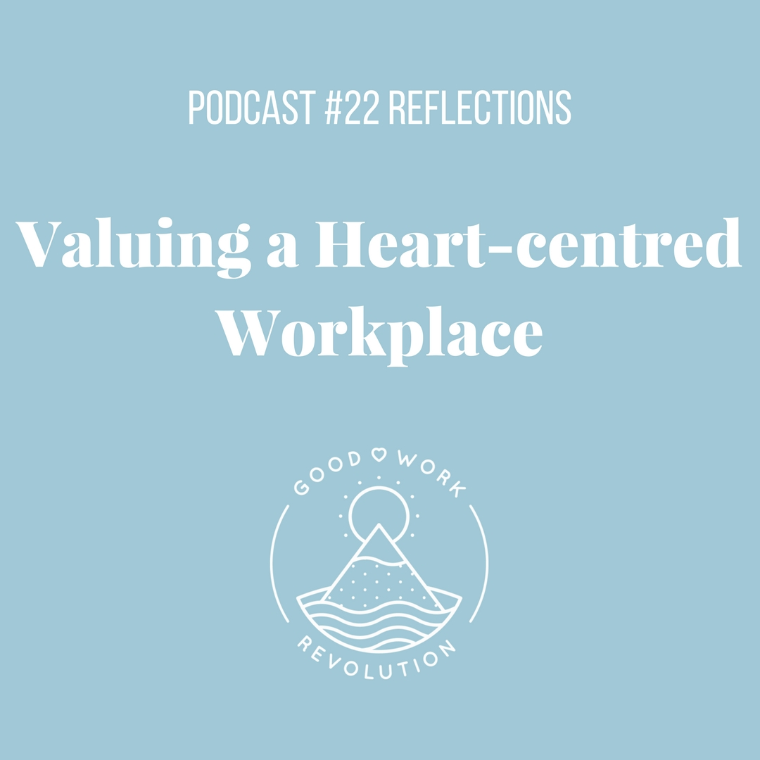 Valuing a heart-cetred workplace.jpg