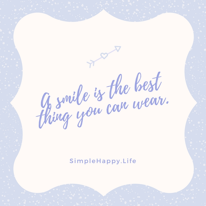 One of the things that people say most attracts them to somebody is their smile. We forget how simple that can be. Some of your favorite people in life are probably the people that make you smile and laugh. Be someones favorite person today and pass on a smile.