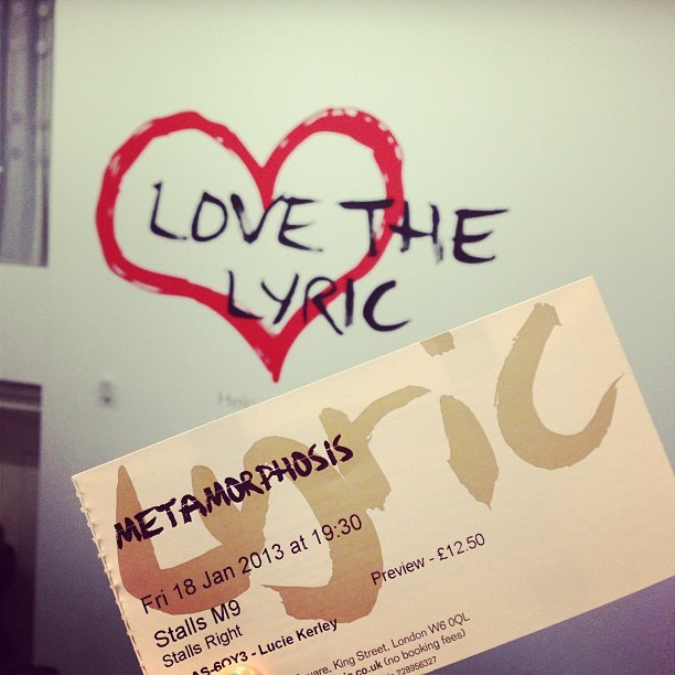 I'm being a bit spontaneous tonight. Just bought a ticket to Metamorphosis @LyricHammer. Why not eh? It was either that or go to Primark and buy a dress for the same price as this theatre ticket!