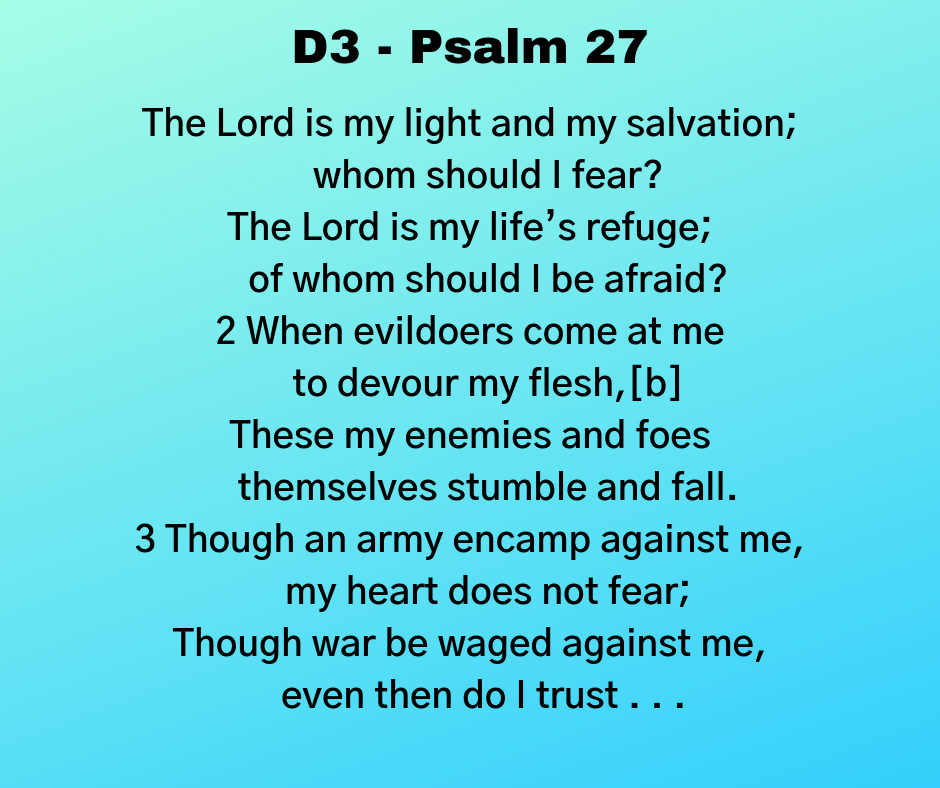 D3 - Psalm 27