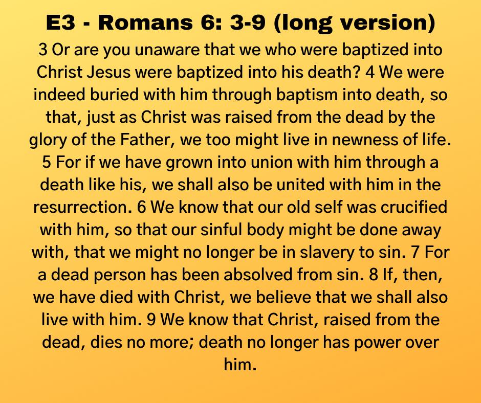 E3 - Romans 6: 3-9 (long version)