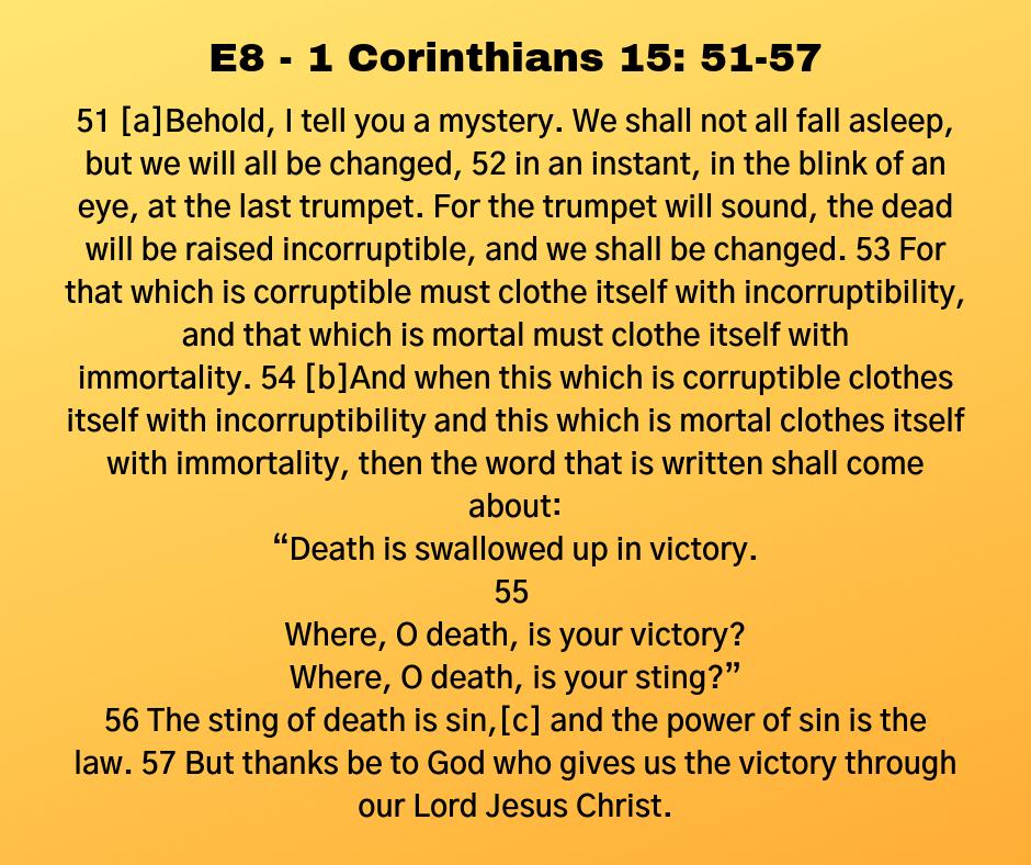 E8 - 1 Corinthians 15: 51-57