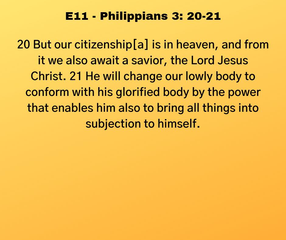 E11 - Philippians 3: 20-21