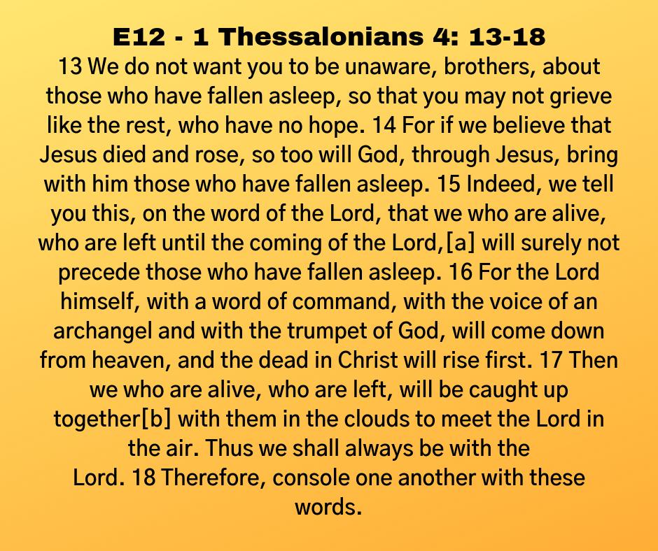E12 - 1 Thessalonians 4: 13-18