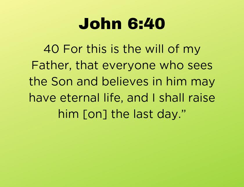 John 6:40