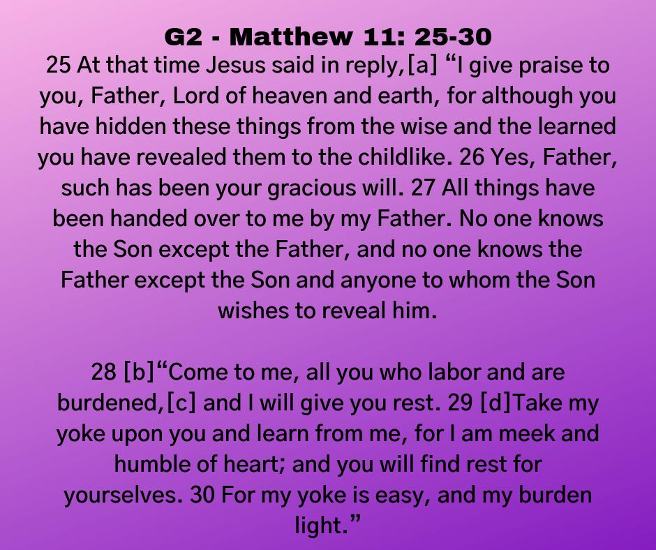 G2 - Matthew 11: 25-30