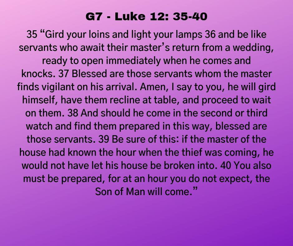 G7 - Luke 12: 35-40