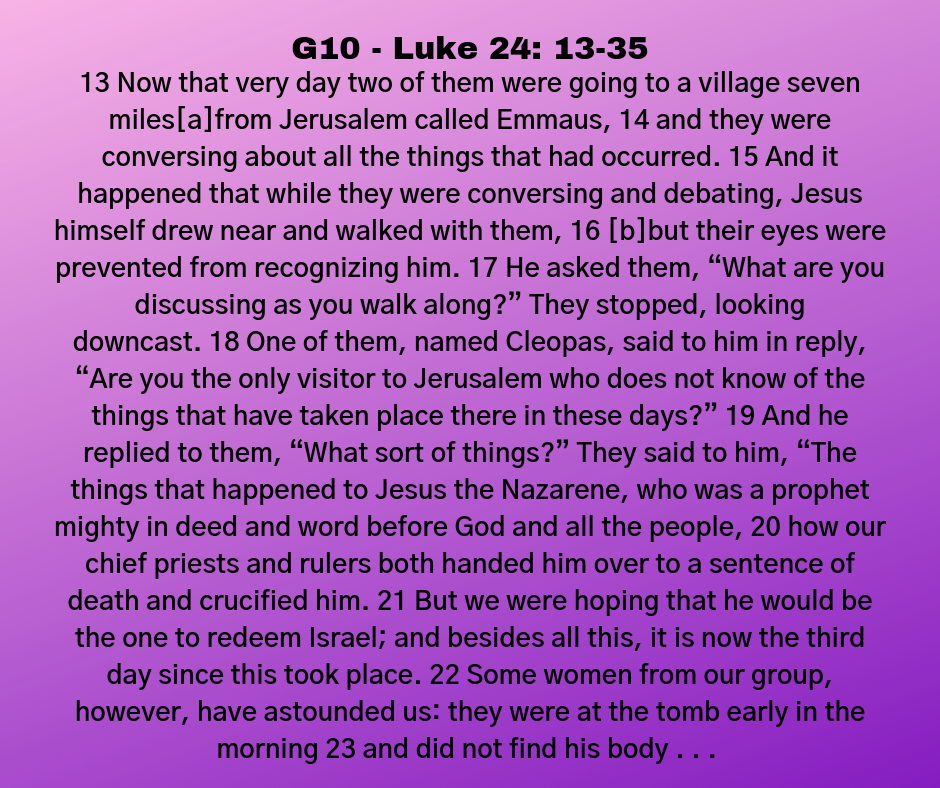 G10 - Luke 24: 13-35