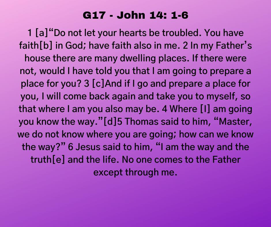 G17 - John 14: 1-6