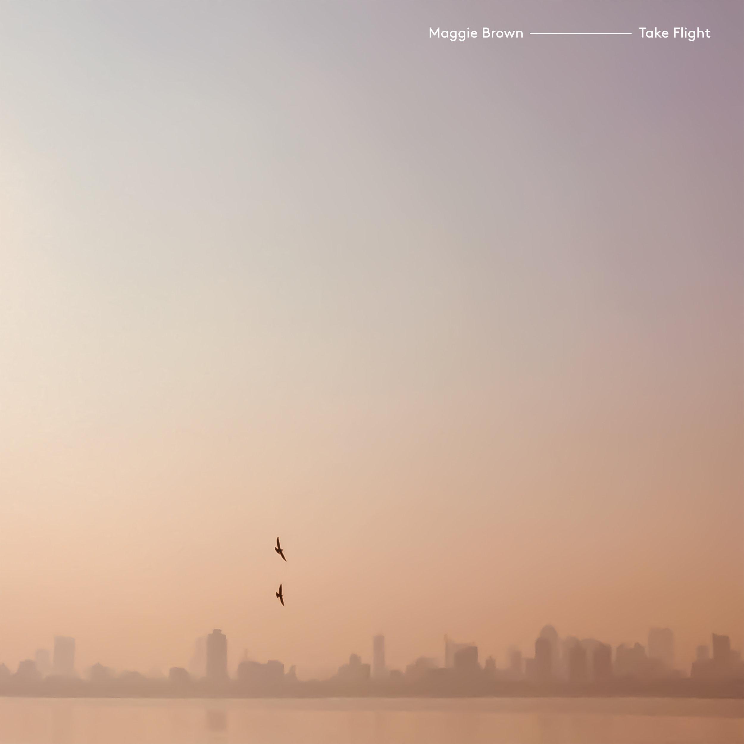 Maggie Brown - Take Flight