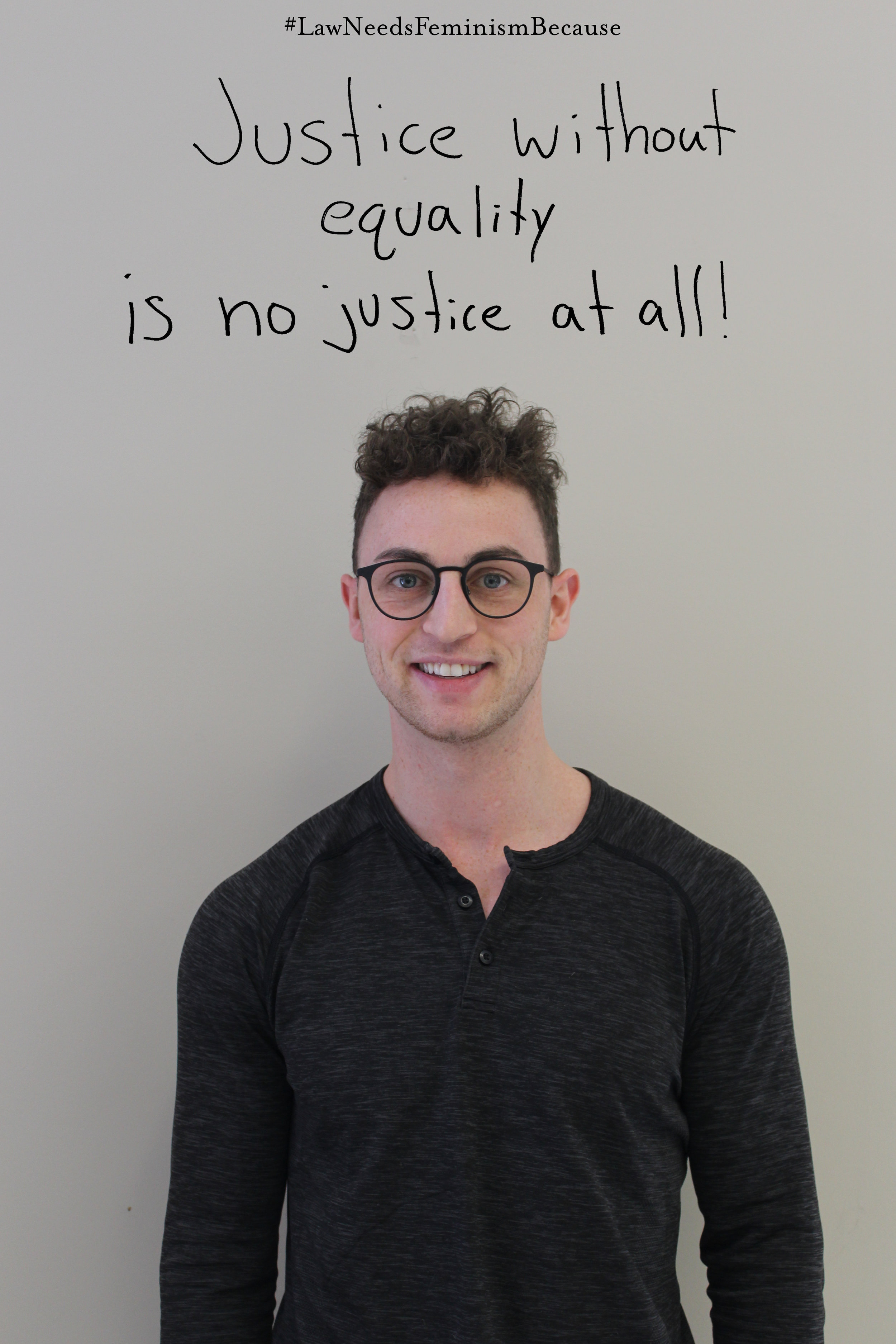 """Law Needs Feminism Because  """"Justice without equality is no justice at all."""""""