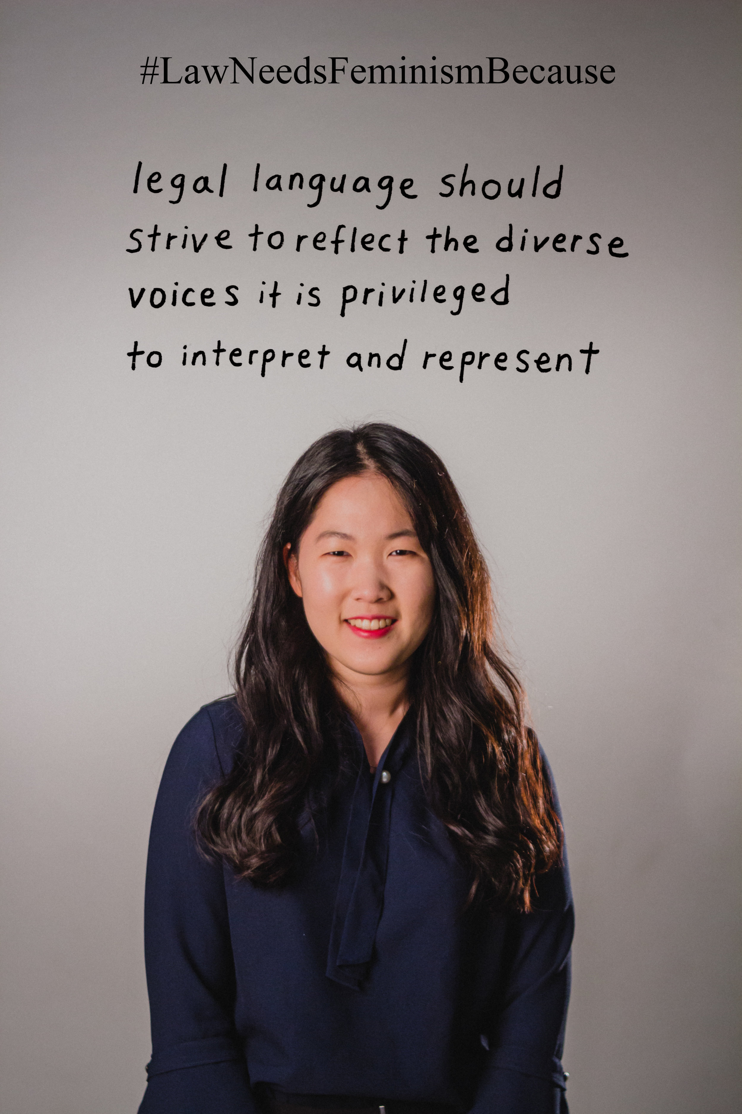 """Law Needs Feminism Because  """"Legal language should strive to reflect the diverse voices it is privileged to interpret and represent."""""""