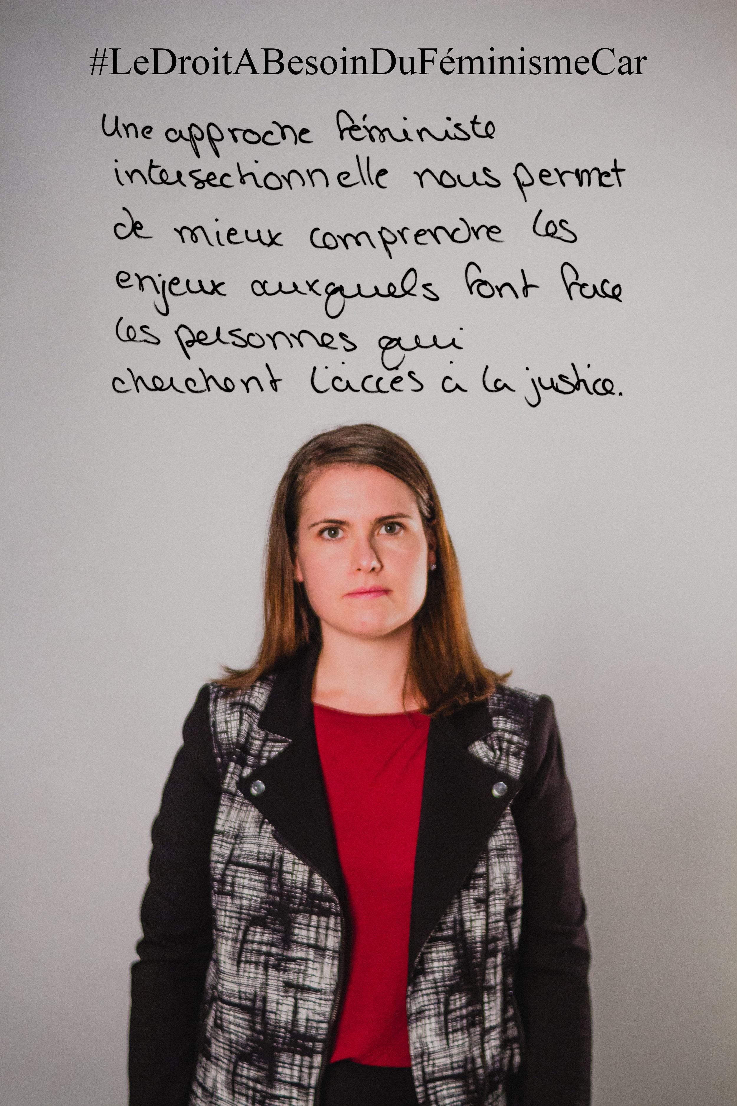 """Le droit a besoin de féminisme car  """"Une approche féministe intersectionnelle nous permet de mieux comprendre les enjeux auxquels font face les personnes que cherchant l'accès à la justice."""""""