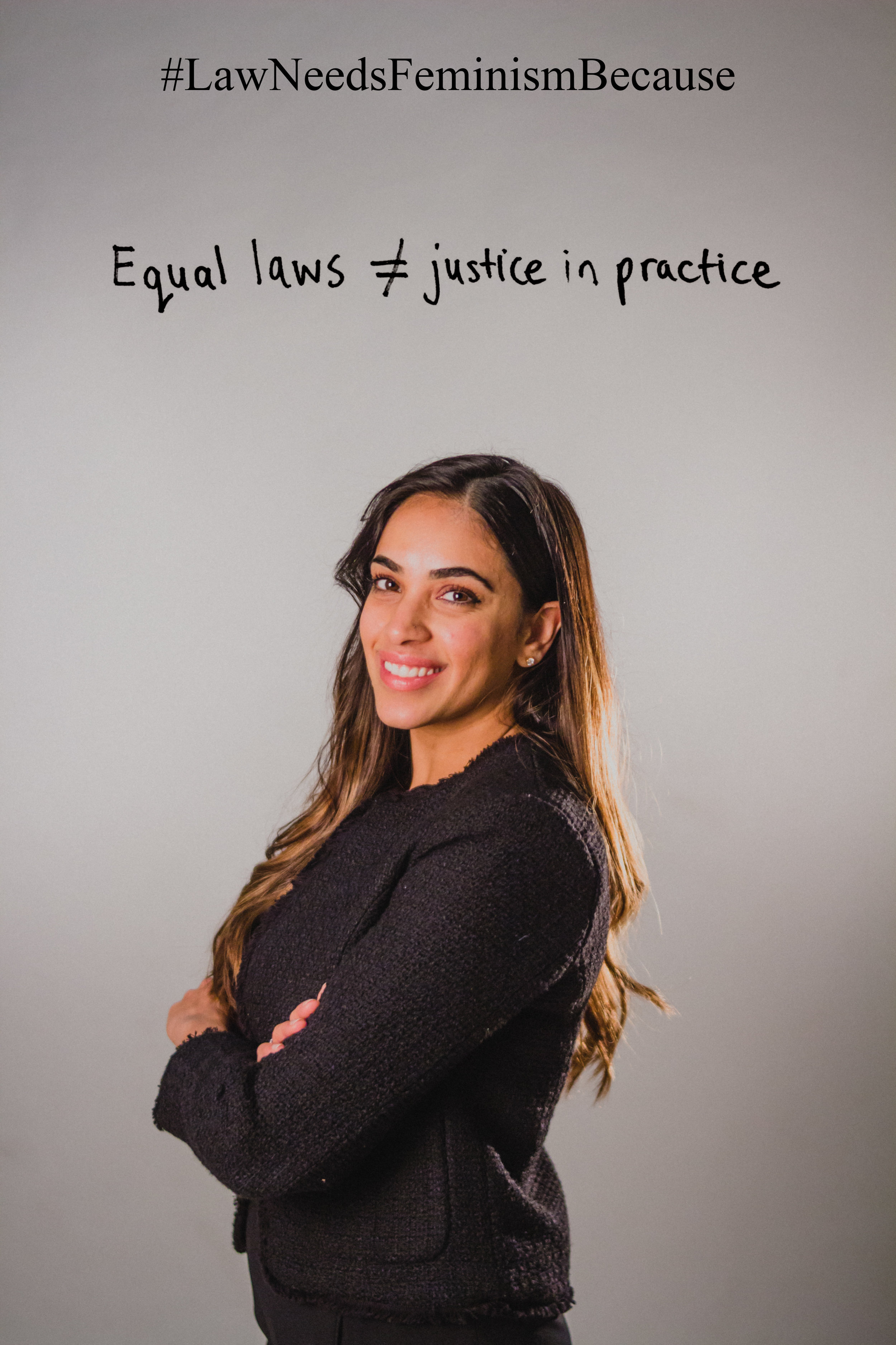 """Law Needs Feminism Because  """"Equal laws ≠ justice in practice."""""""