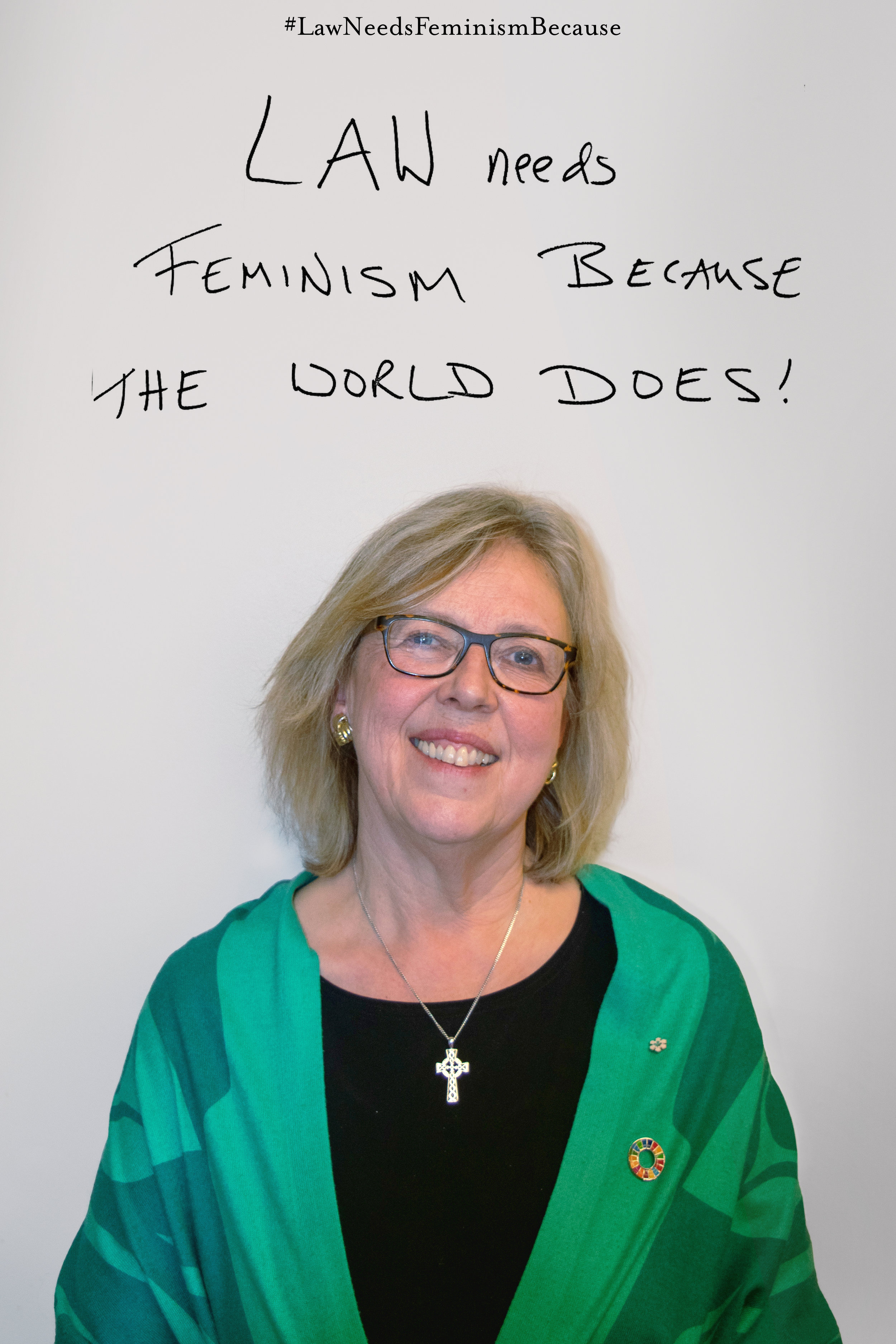 """Law Needs Feminism Because  """"the world does!"""""""