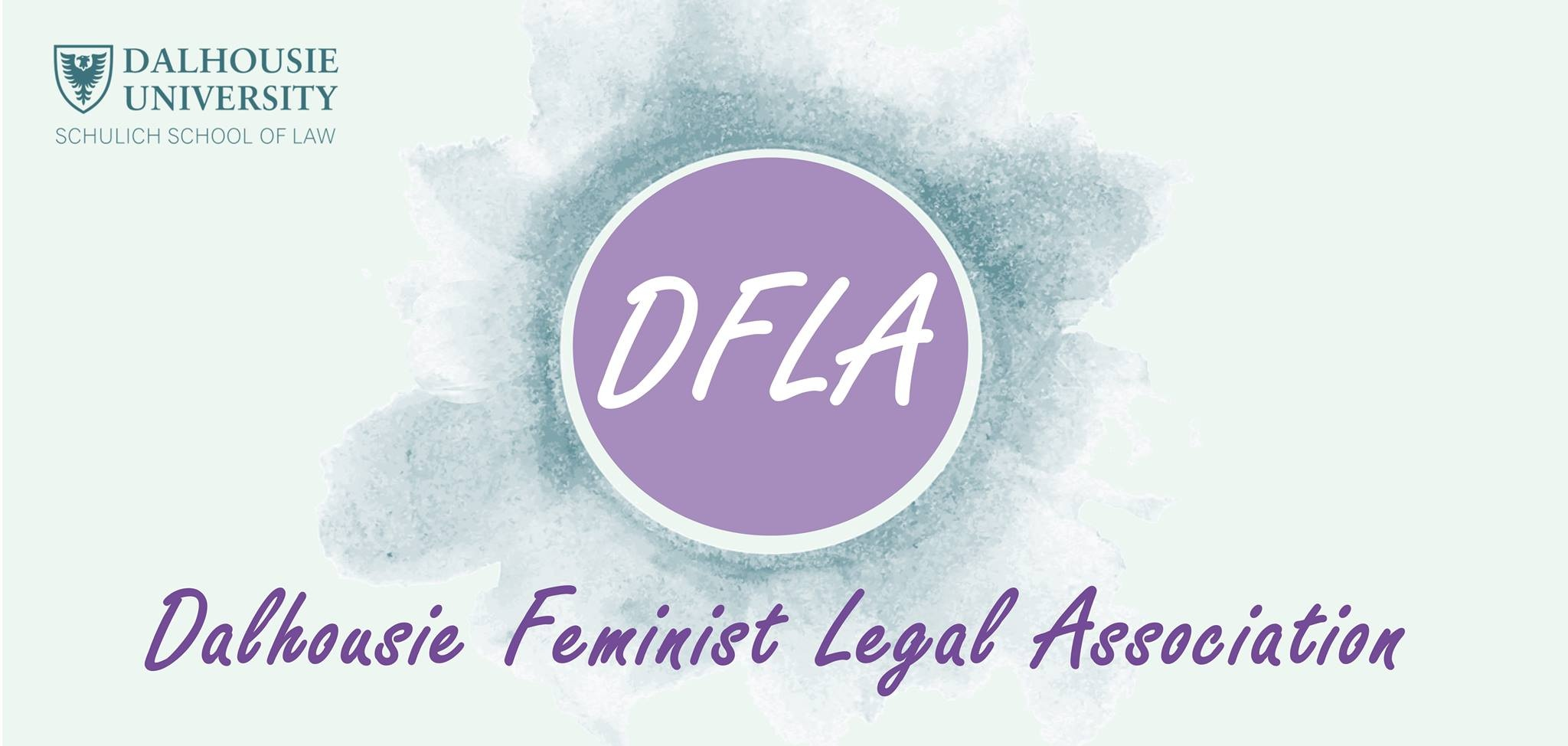 DFLA - Dalhousie Feminist Legal Association