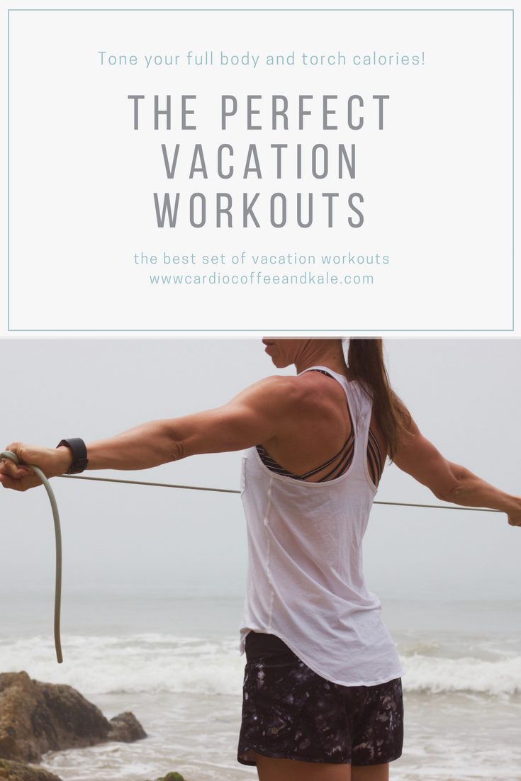 The Perfect Vacation Workouts