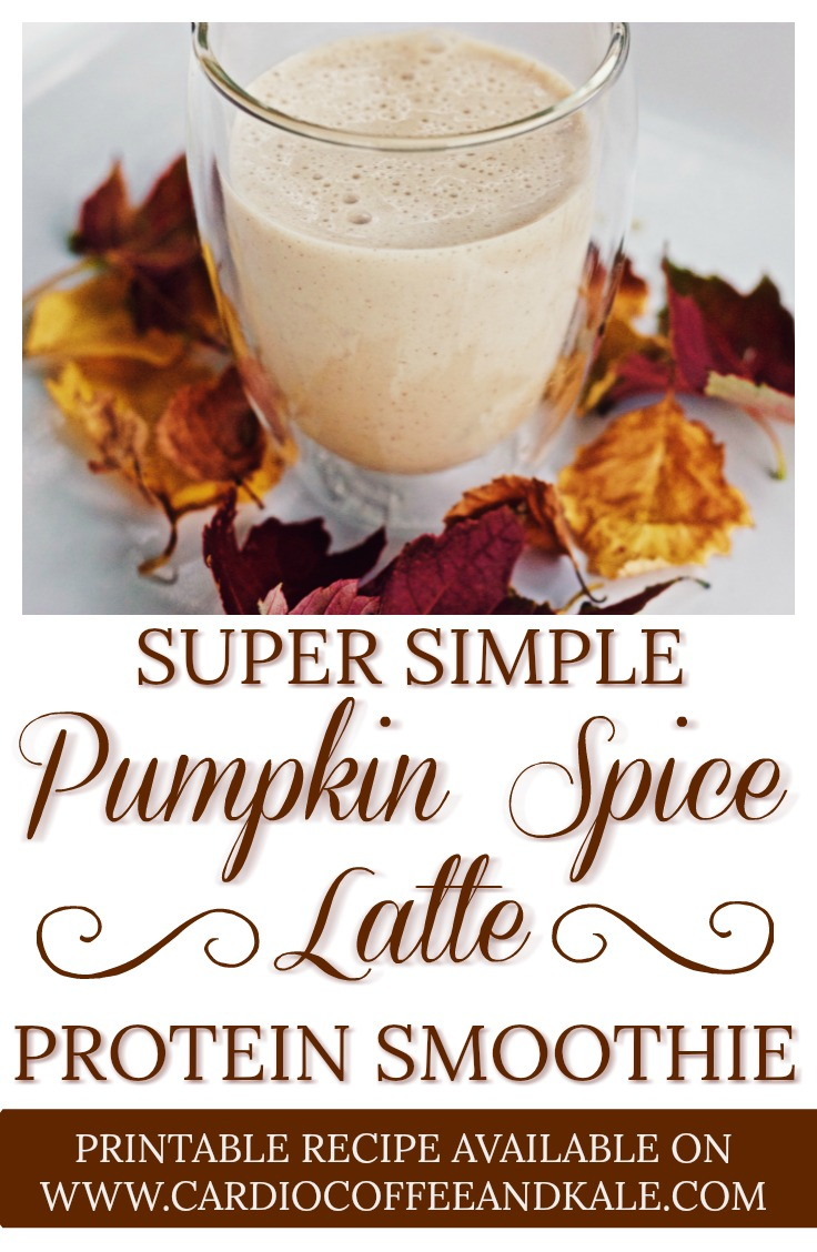 Super Simple Pumpkin Spice Latte Protein Smoothie.jpeg