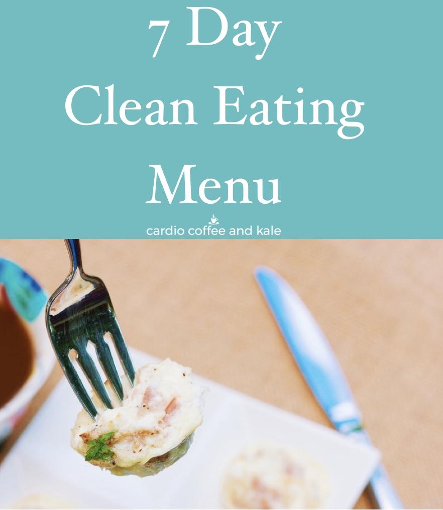 7 Day Clean Eating Menu