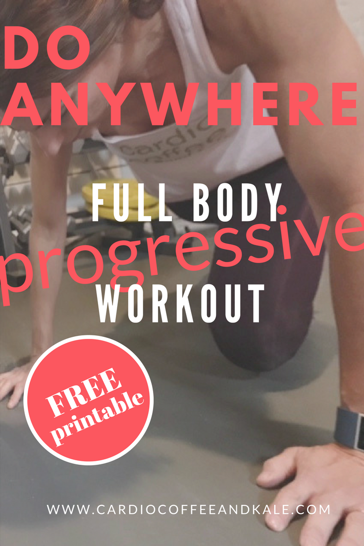 do anywhere full body progressive workout.png