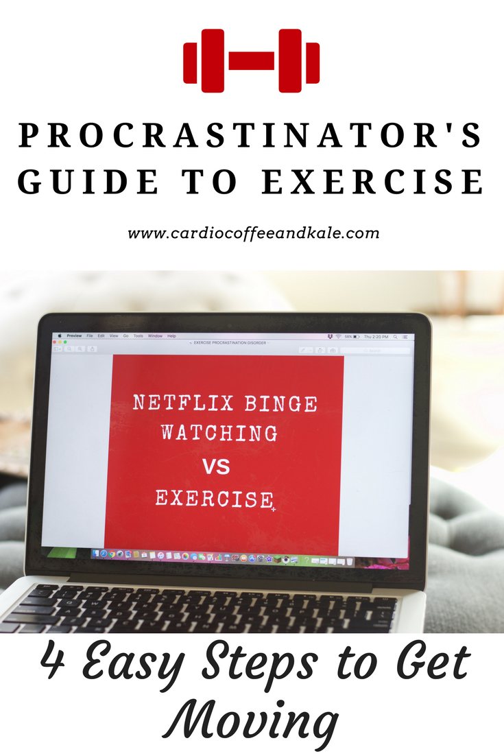 """Do you procrastinate working out the entire day and go to bed thinking, """"I'll start tomorrow?"""" You may have Exercise Procrastination Disorder - """"EPD! Here are 4 Simple steps to help get you up and moving! www.cardiocoffeeandkale.com"""