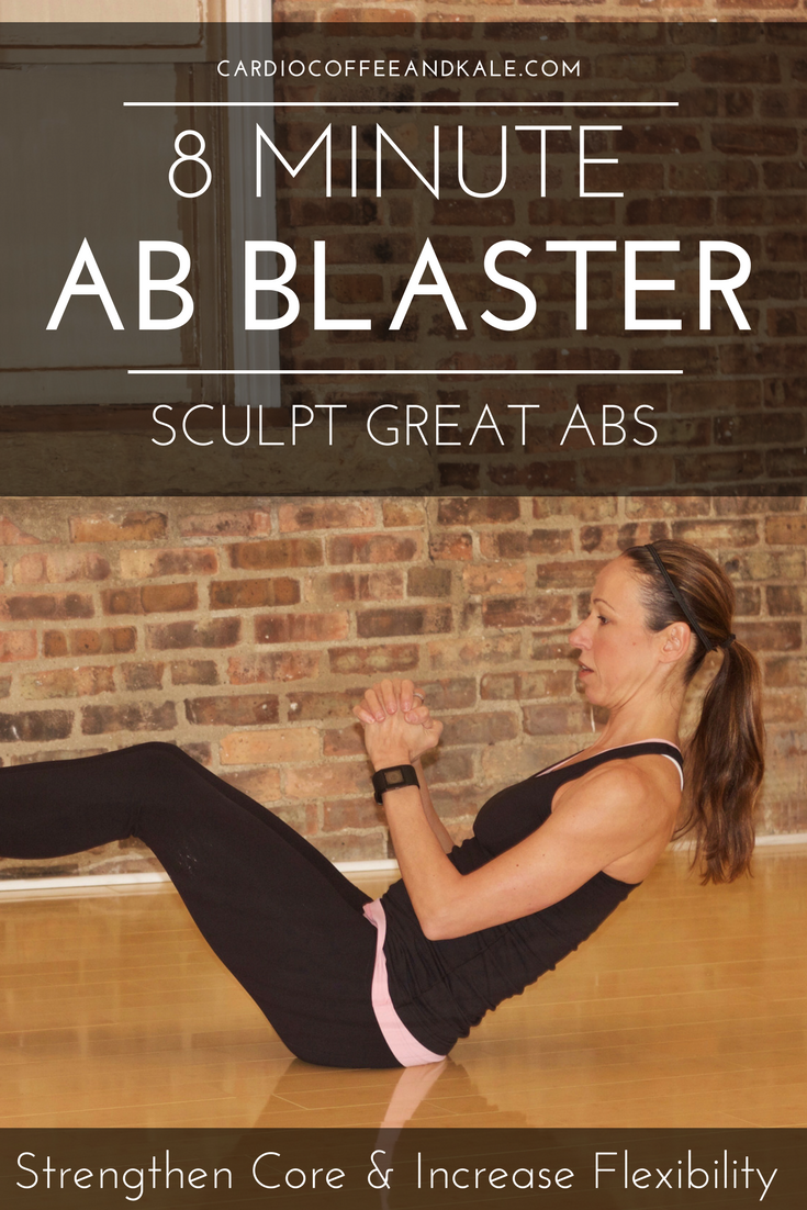 Looking for a quick circuit to sculpt your abs, strengthen your core and help reduce the risk of lower back pain?  This 8 Minute Ab Blaster Circuit is perfect for strengthening your total core, and adding flexibility to keep your body healthy. WWW.CARDIOCOFFEEANDKALE.COM