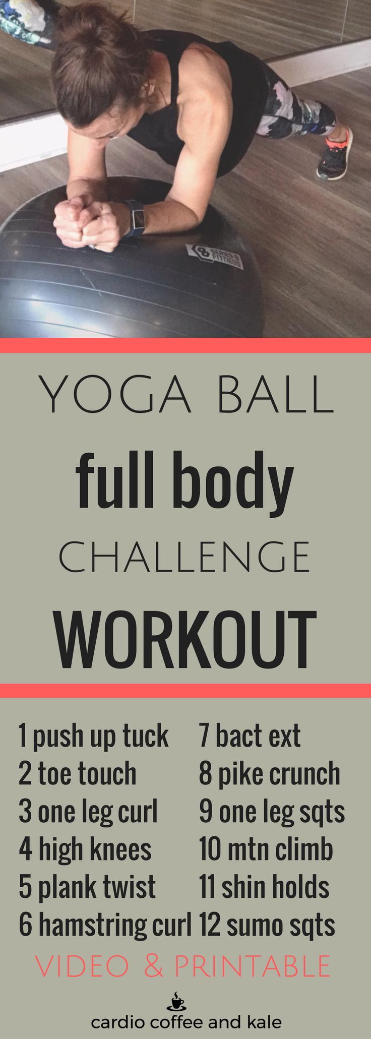yoga ball full body challenge. www.cardiocoffeeandkale.com