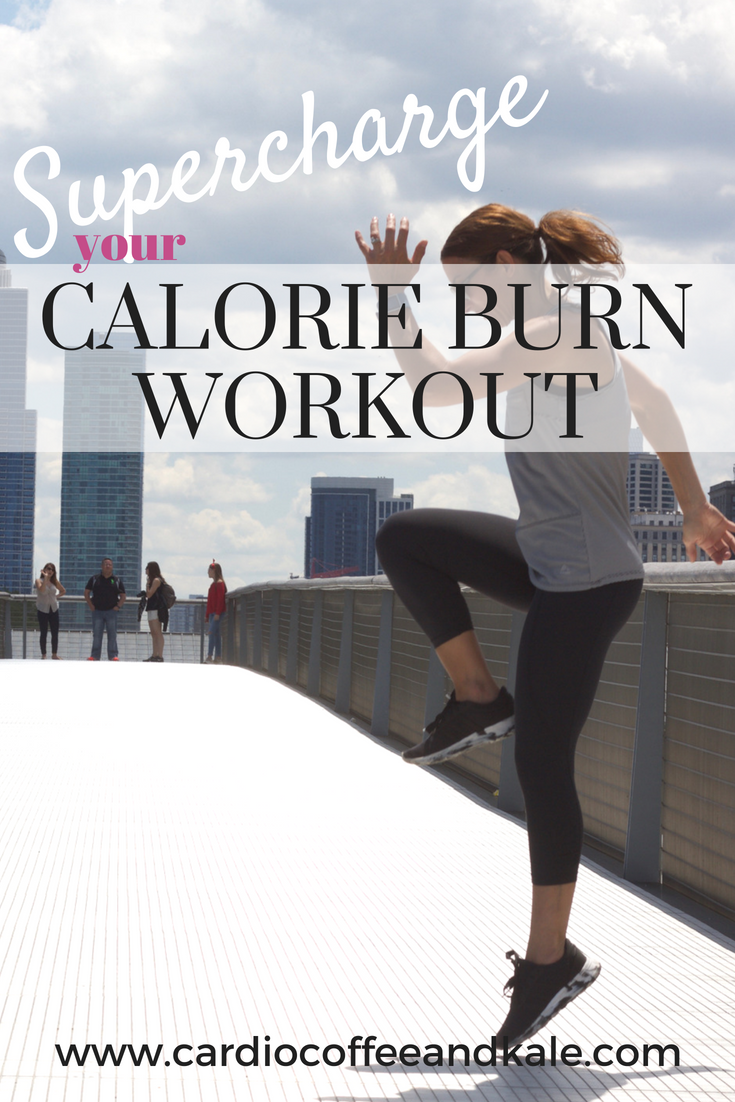 supercharge calorie burn workout www.cardiocoffeeandkale.com