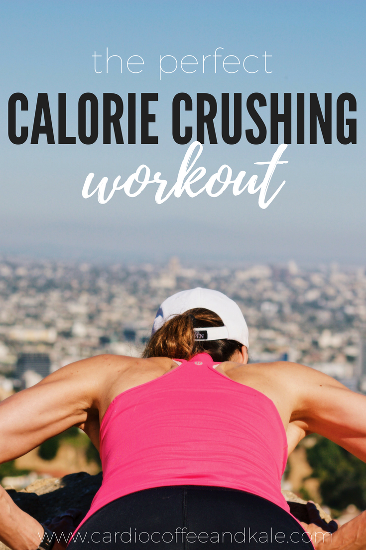 the perfect calorie crushing workout. www.cardiocoffeeandkale.com