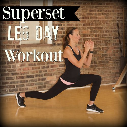 Superset Leg Day1  PERFECT LOWER BODY WORKOUT!  cardiocoffeeandkale.com