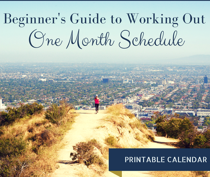 Beginner's Guide to Working Out - One Month Schedule www.cardiocoffeeandkale.com
