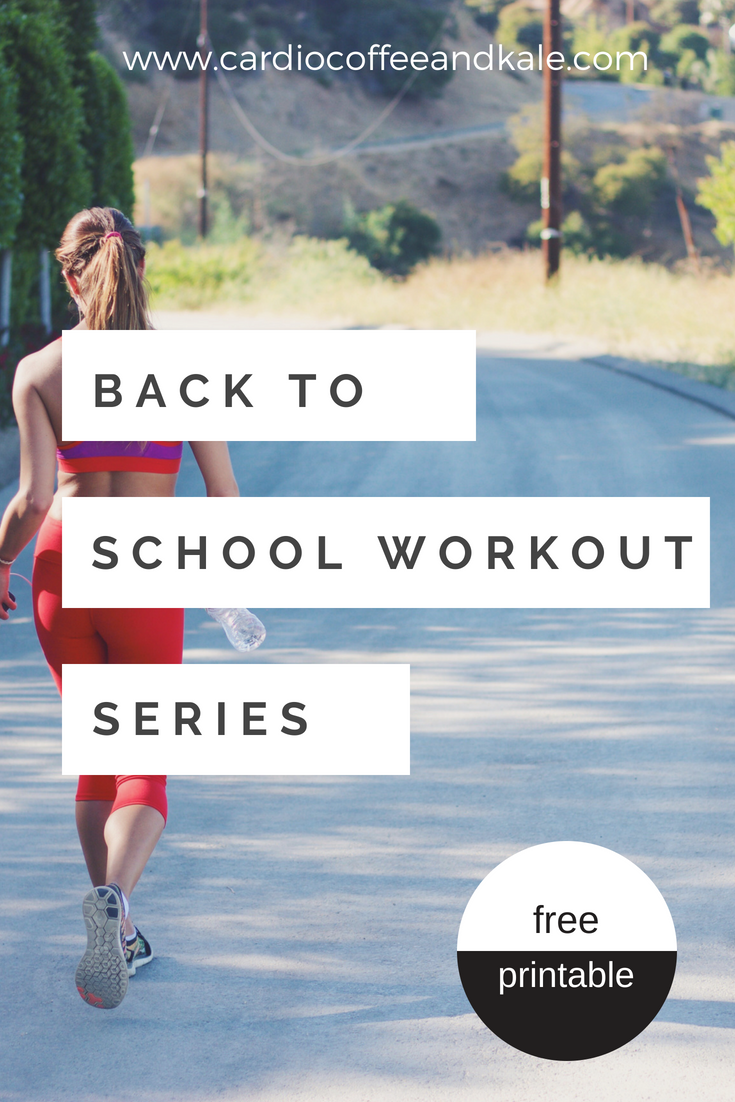 back to school workout series.  college workouts to burn and tone! www.cardiocoffeeandkale.com