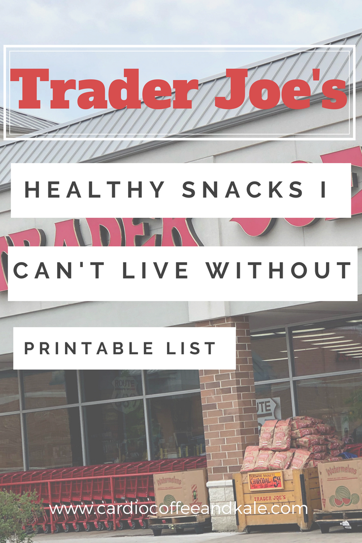 trader joes healthy snacks www.cardiocoffeeandkale.com