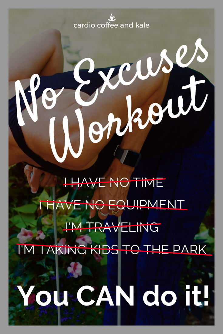 This workout is perfect for times you can't get to the gym!  No time?  No problem!  No equipment?  No problem!  Taking kids to park?  No problem!  You can take this anywhere and have it done in no time at all - it really is a No Excuses Workout!  www.cardiocoffeeandkale.com #workout #strongnotskinny #fitlife #fitness #Fitnessaddict #Bandworkout #workoutanywhere #travelworkout #Fitgirls #Fitmom #Noequipmentworkout #fullbody #totalbody #justdoit #starttoday