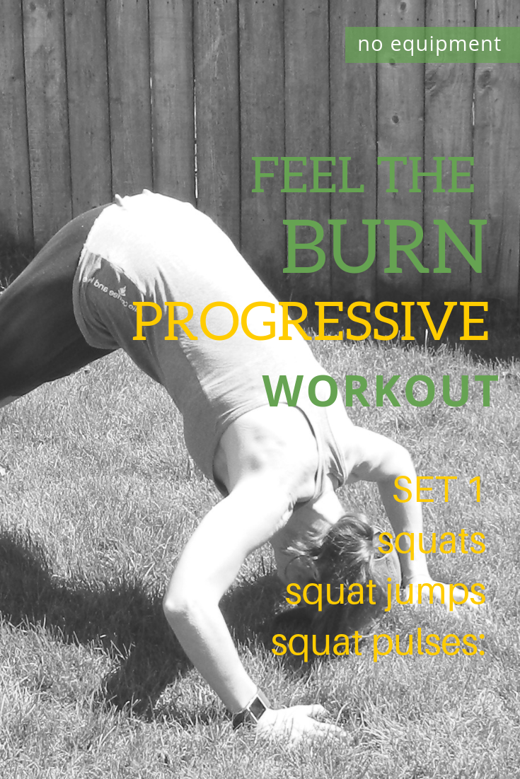 feel the burn progressive workout you can do at home!