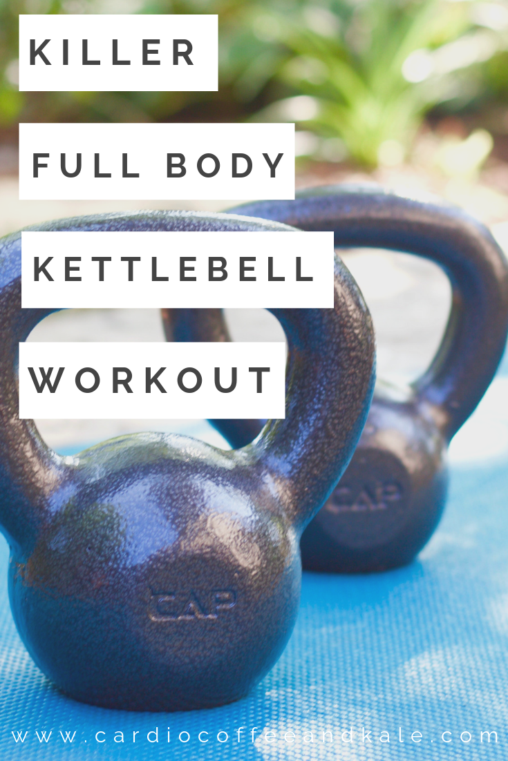 killer full body kettlebell workout! www.cardiocoffeeandkale.com