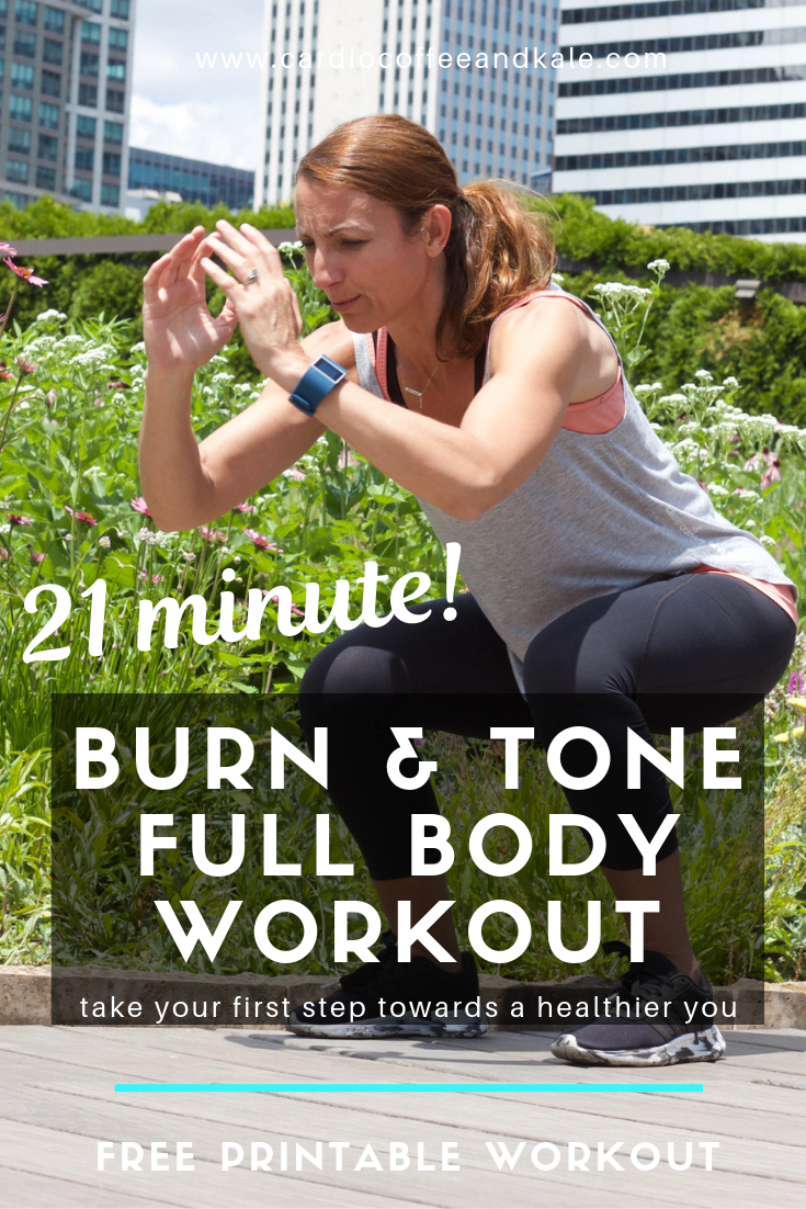 21 minute burn and tone full body challenge. excellent burnout circuits! www.cardiocoffeeandkale.com