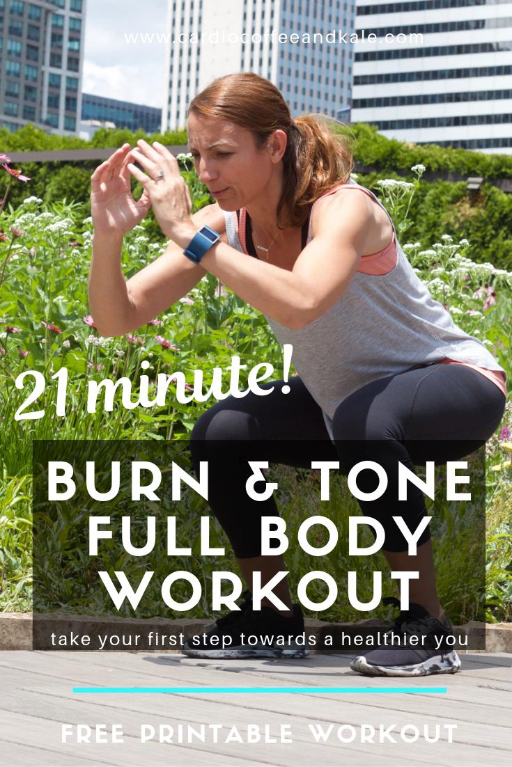 21 minute burn and tone full body challenge. www.cardiocoffeeandkale.com