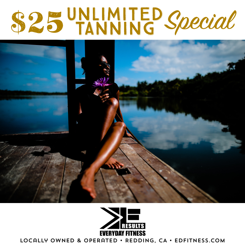 EveryDay Fitness Redding CA Gyms Near Me - Unlimited Tanning Special
