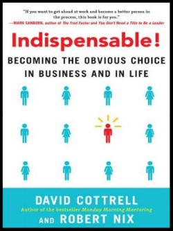 indispensable_becoming_the_obvious_choice_in_business_and_in_life_by_david_cottrell_2370005072776.jpeg