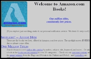 Amazon's homepage in 1995. It had over one million titles to offer to customers.