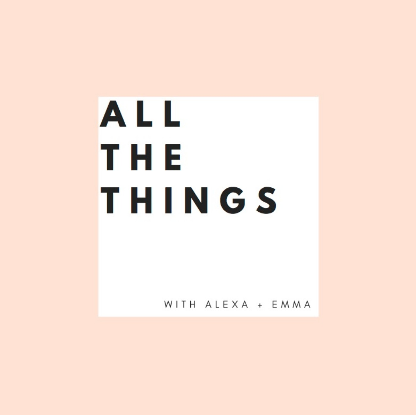 All the Things is a podcast that celebrates the big things, the small things, and the every day moments that make up our stories. -