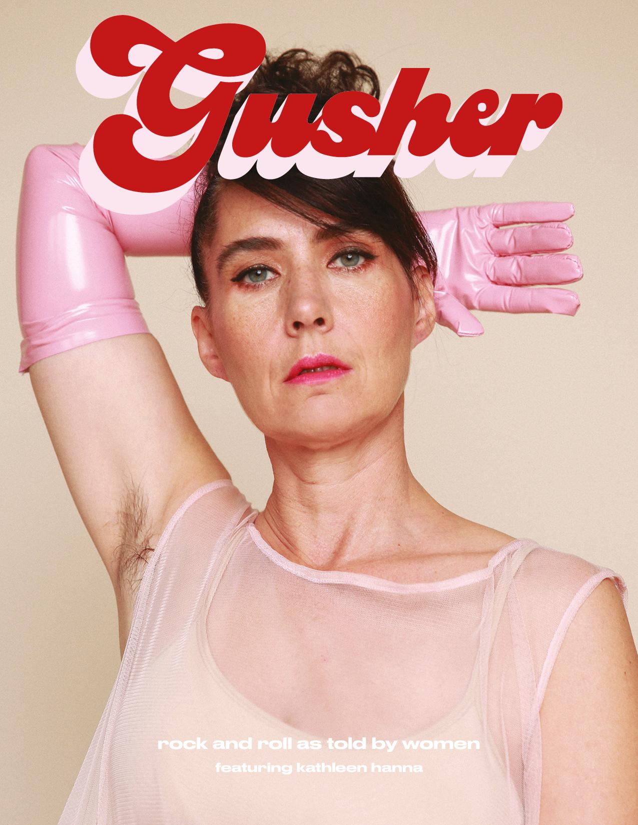 Kathleen Hanna for the cover of Gusher Magazine