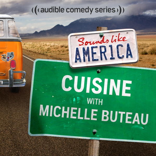 Cuisine! - I'm on this delicious episode of Sounds Like America with a smörgåsbord of comedians talking about food.