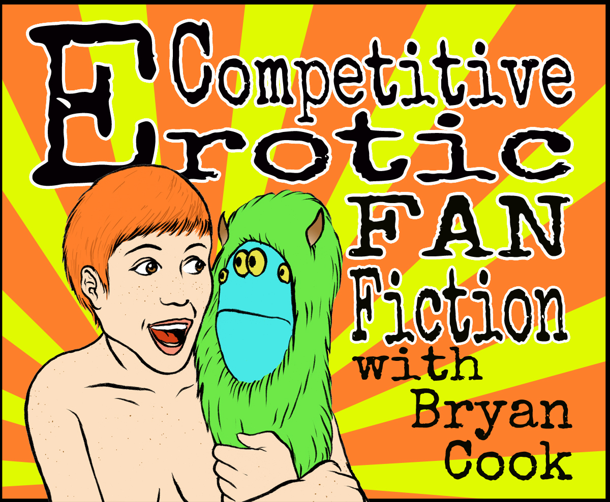 Competitive Eroticism - Dirty up your mind with a bevy of explicit tales starring well loved icons written by the most depraved people possible...comedians.
