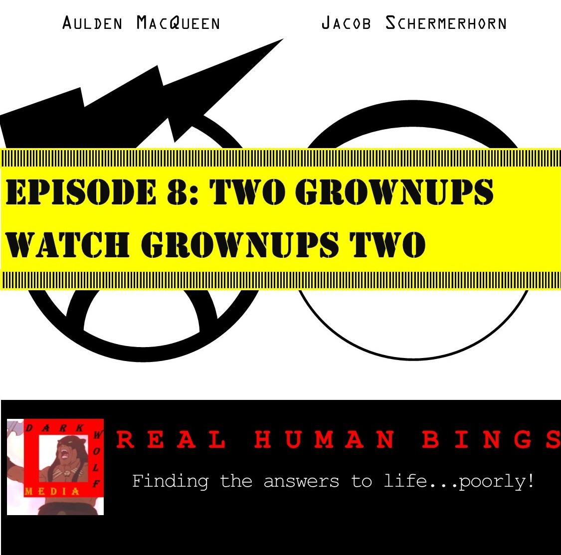 Two Grownups Watch Grownups Two.jpg