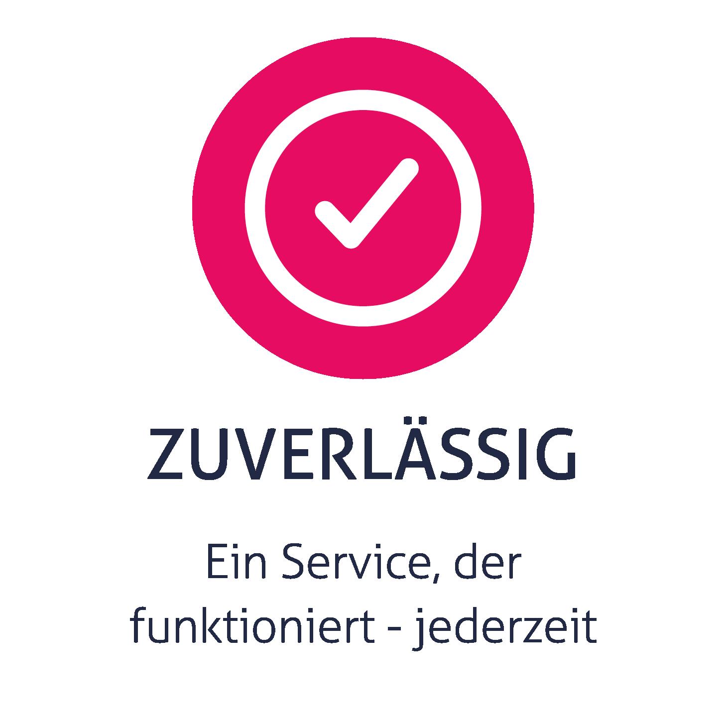 Ein Service, der funktioniert - jederzeit